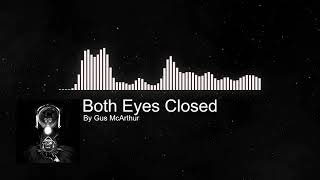 Baixar Gus McArthur  - Both Eyes Closed(Audio Only)