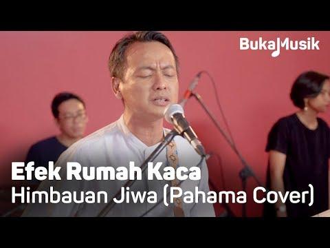 Efek Rumah Kaca (ERK) - Himbauan Jiwa [Pahama Cover With Lyrics] | BukaMusik 2.0
