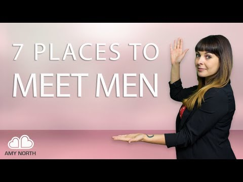 7 Places to Meet Men
