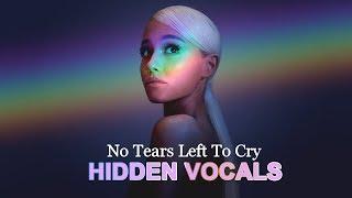 Ariana Grande - No Tears Left To Cry [hidden vocals]