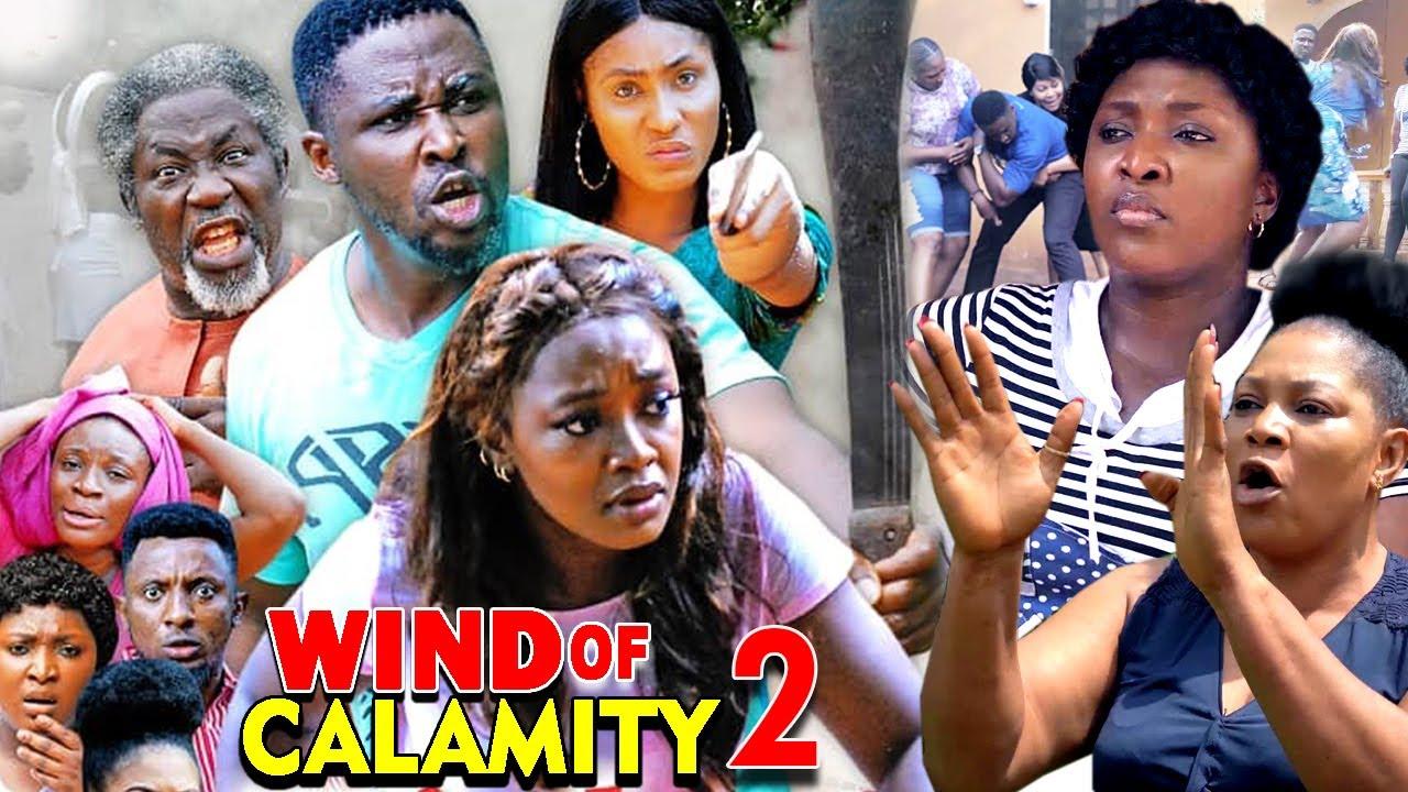 Download WIND OF CALAMITY SEASON 2 (New Hit Movie) - 2020 Latest Nigerian Nollywood Movie Full HD