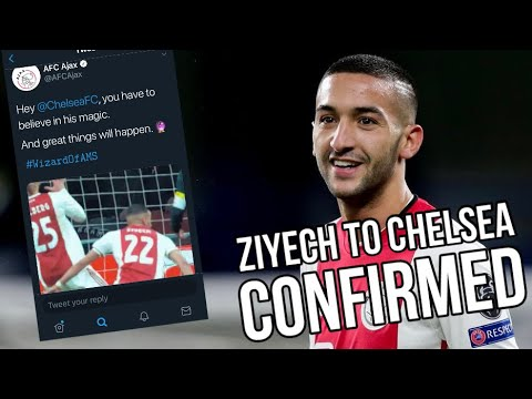 ZIYECH SIGNING CONFIRMED BY CHELSEA AND AJAX