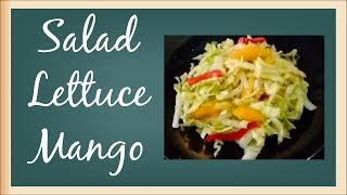 How To Make A Salad At Home Lettuce Mango Easy Salad Recipes Recetatube