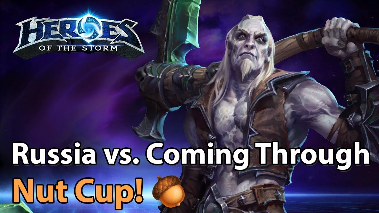 ► Heroes of the Storm: Team Russia vs. Coming Through - Nut Cup
