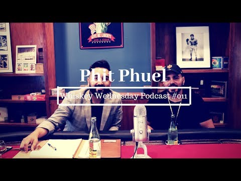 Whiskey Wednesday #011 | Phit Phuel Co-Owner Alex L.