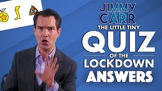 The Little Tiny Quiz Of The Lockdown | Answers DAY 1 | Jimmy Carr