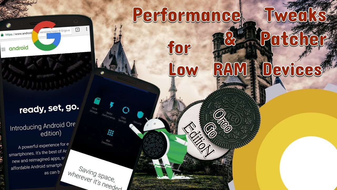 Oreo Go Performance Patcher Android 8 0, 8 1 |Low RAM Property