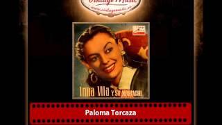 Irma Vila – Paloma Torcaza