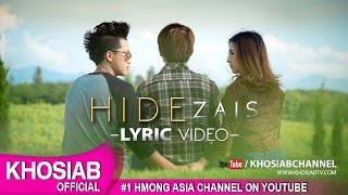 HIDE Band - Zais (Official Lyric Video) Hmong New Song 2016