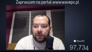 Live WavePC o wszystkim i o niczym :) - Na żywo