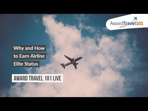 #AT101Live Why and How to Earn Airlines Elite Status