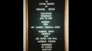 IN LOVING MEMORY OF MICHAEL REYES