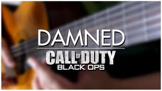 Damned (Call of Duty: Black Ops) Guitar Cover | DSC