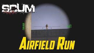 SCUM - Airfield Run