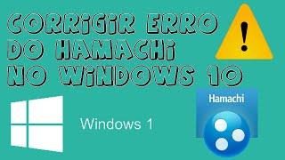 hamachi no windows 10 erro de vpn como arrumar sem programas pt br