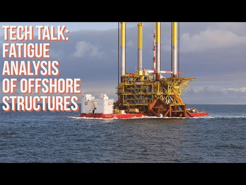Fatigue Analysis of Offshore Structures