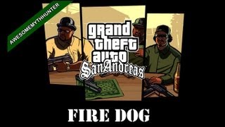 GTA San Andreas: Myths & Legends -Fire Dog [HD]