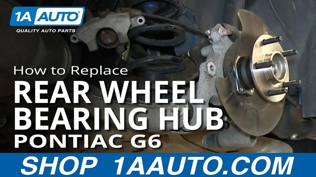 How to Replace Rear Wheel Bearing Hub 0507 Pontiac G6