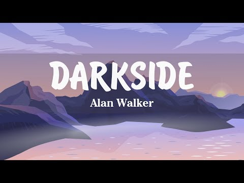 alan-walker---darkside-(lyrics)-ft.-aura-and-tomine-harket---most-searched-songs-worldwide