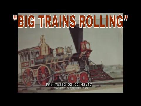 BIG TRAINS ROLLING 1955 AMERICAN RAILROAD PROMOTIONAL FILM 75332