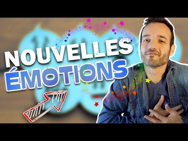 DE NOUVEAUX MOTS NAISSENT POUR DE NOUVELLES EMOTIONS