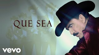 Joan Sebastian, Calibre 50 - Que Sea (Lyric Video)