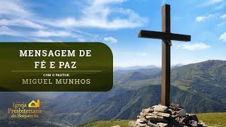 Mensagem de Fé e Paz | Igreja Presbiteriana do Boqueirão | CORONAVÍRUS