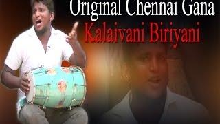 Original Chennai Gana - Kalaivani Biriyani - RedPix 24x7