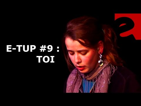 #9 E-TUP : Génération Live : Toi