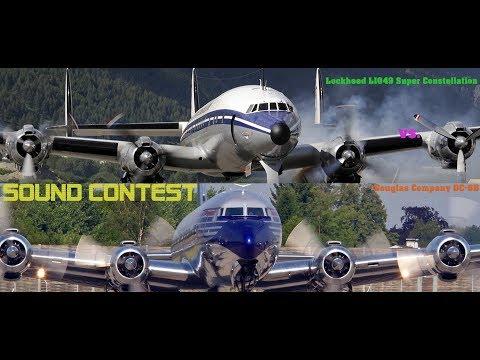 Lockheed Super Constellation vs Douglas Company DC-6B / !SOUND CONTEST!