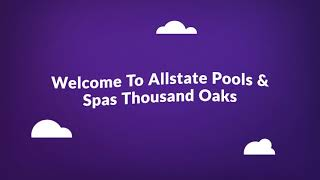 Allstate Pools & Spas - Pool Contractor in Chatsworth, CA