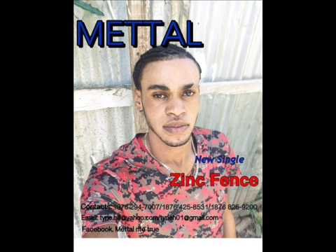 METTAL - ZINC FENCE 2017 JANUARY DANCEHALL REGGAE