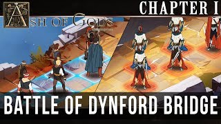 ASH OF GODS: Chapter I - Battle Of Dynford Bridge