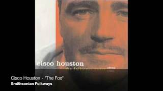 "Cisco Houston - ""The Fox"""