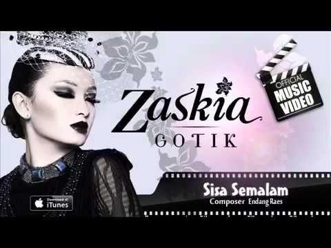 Zaskia Gotik - Sisa Semalam