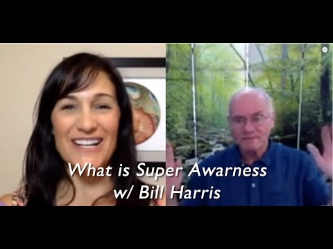 The Quantum Success Show-What is Super Awareness w/ Bill Harris
