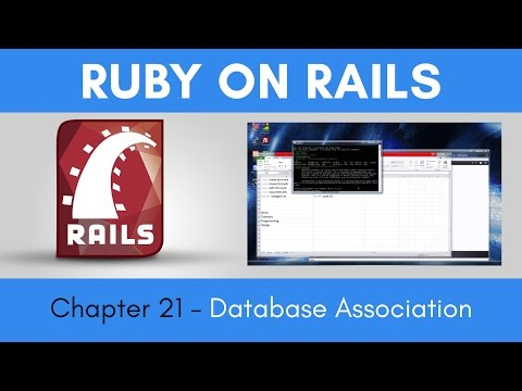 Learn Ruby on Rails from Scratch - Chapter 21 -  Database Association & Working With The Console