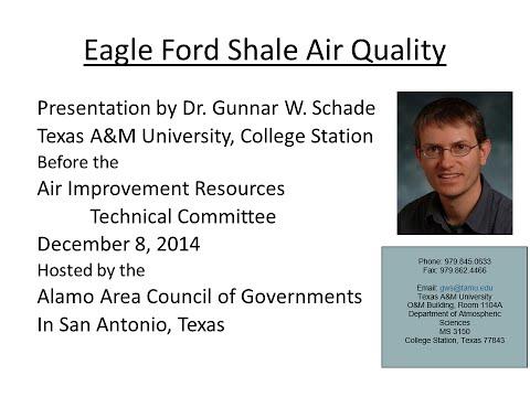 Eagle Ford Shale Air Quality -- Dr. Gunnar W. Schade
