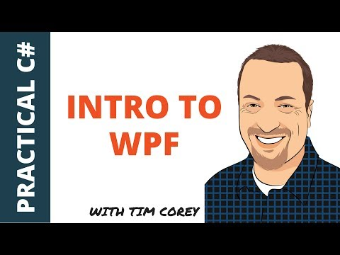 Intro to WPF: Learn the basics and best practices of WPF for