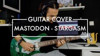 Mastodon - Stargasm (Guitar Cover)