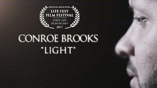 [Official Video] Light - Conroe Brooks
