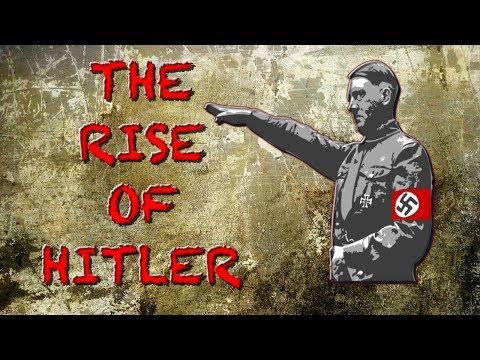 Adolf Hitler - His Rise to Power