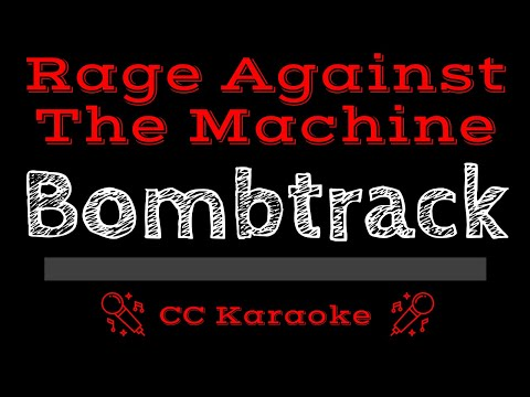 Rage Against the Machine   Bombtrack CC Karaoke Instrumental