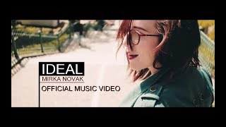 Mirka Novak - IDEAL (Official Music Video)