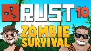 RUST ★ ZOMBIE SURVIVAL [EP.10] ★ Dumb and Dumber