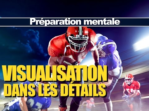 Préparation mentale du sportif - Visualisation dans les détails
