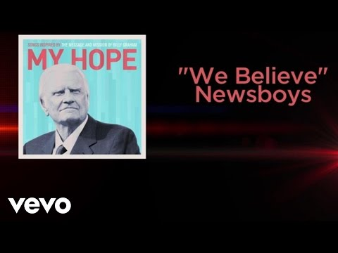 Newsboys - We Believe (Lyric Video)