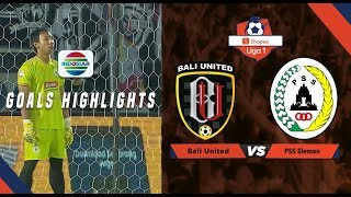 Bali United (3) vs PSS Sleman (1) - Goal Highlights | Shopee Liga 1