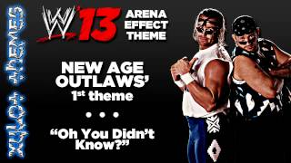 "WWE '13 Arena Effect Theme - New Age Outlaws' 1st WWE theme, ""Oh You Didn't Know?"" (Real Version)"
