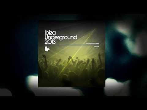 Ibiza Underground 2013 - OUT NOW
